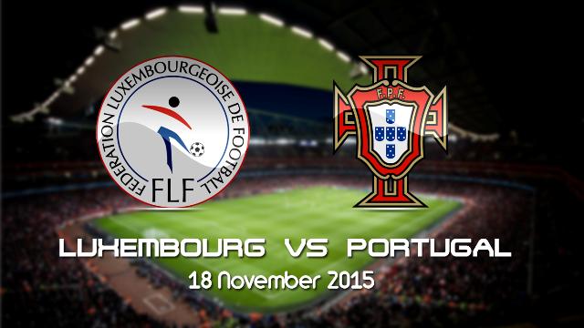 Prediksi Bola Luksemburg vs Portugal 18 November 2015