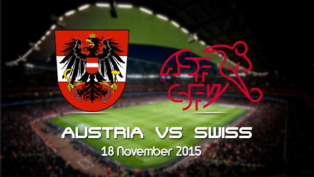 Prediksi Bola Austria vs Swiss 18 November 2015