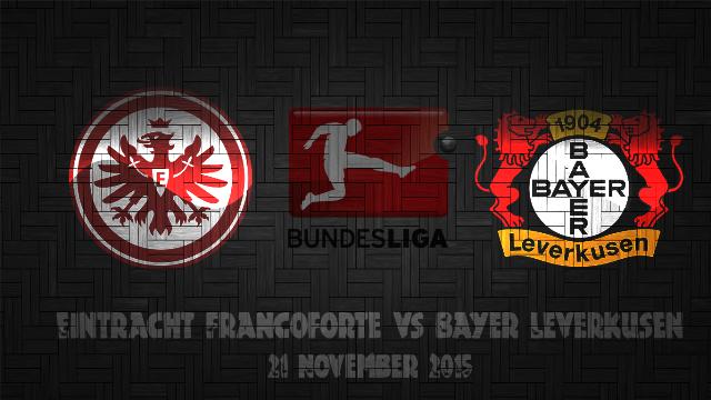 Prediksi Bola Eintracht Frankfurt vs Bayer Leverkusen 21 November 2015