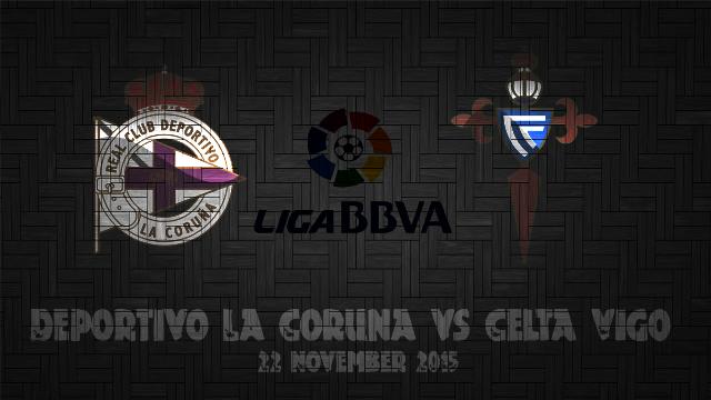 Prediksi Bola Deportivo La Coruña vs Celta Vigo 22 November 2015